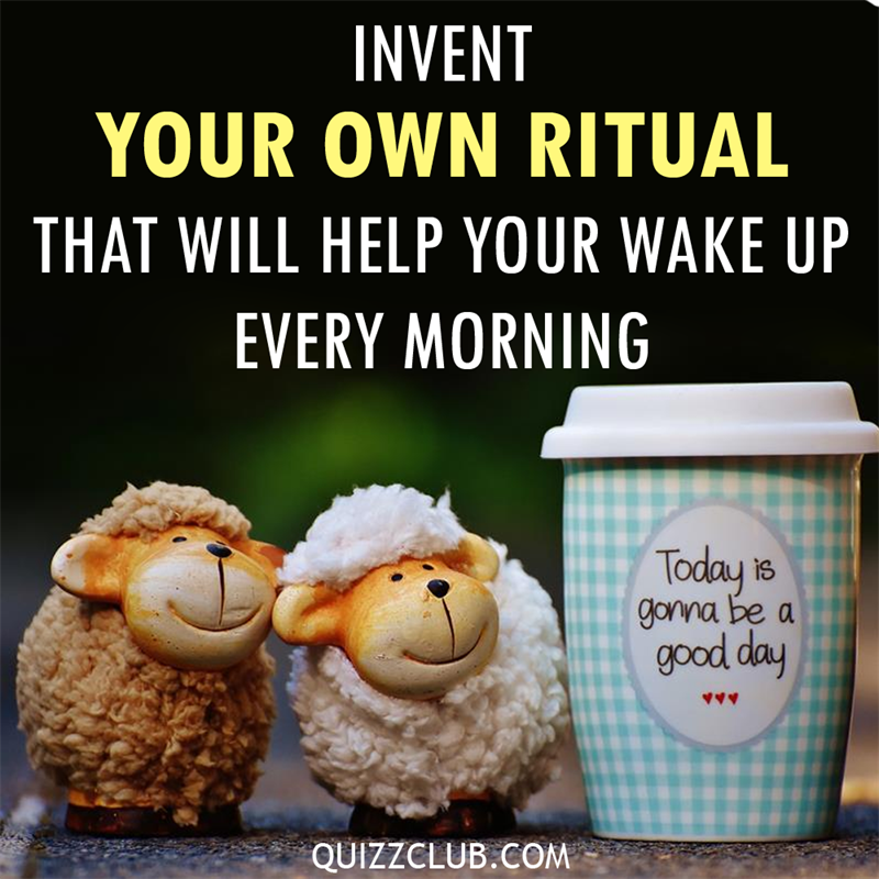 Science Story: Make every morning worth getting up!