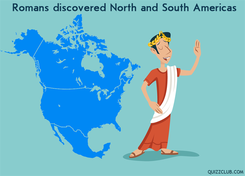 History Story: Romans discovered North and South Americas