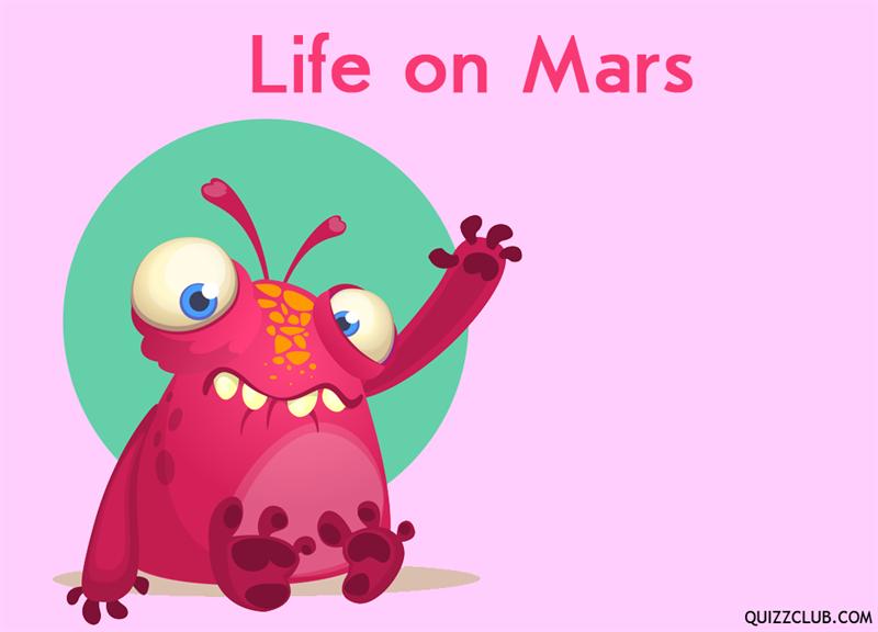 History Story: Life on Mars