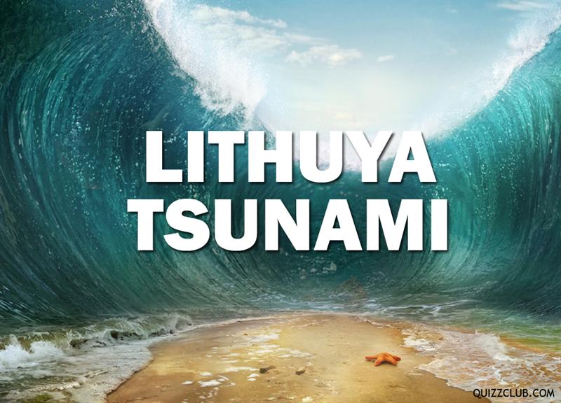 History Story: Lithuya Tsunami