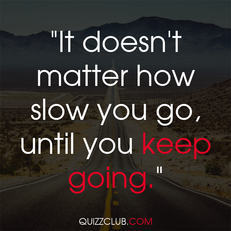 """Culture Story: """"It doesn't matter how slow you go, until you keep going"""""""