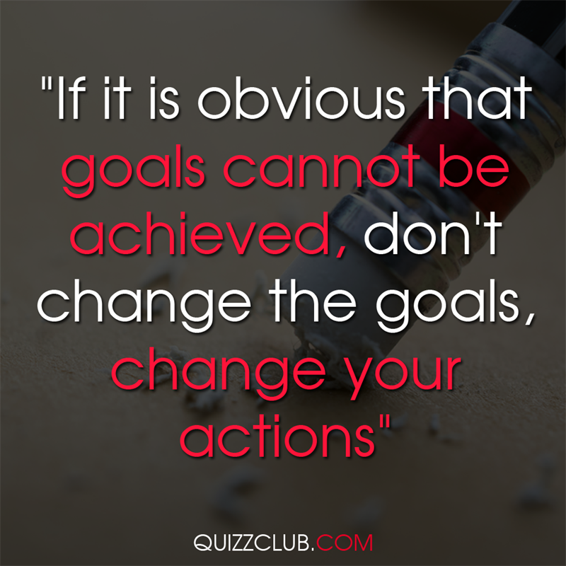 """Culture Story: """"If it is obvious that goals cannot be achieved, don't change the goals, change your actions"""""""