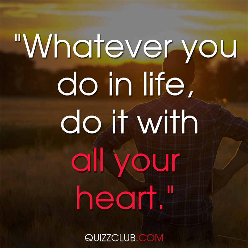 """Culture Story: """"Whatever you do in life, do it with all your heart"""""""