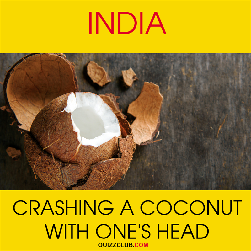 Geography Story: India: Crashing a coconut with one's head
