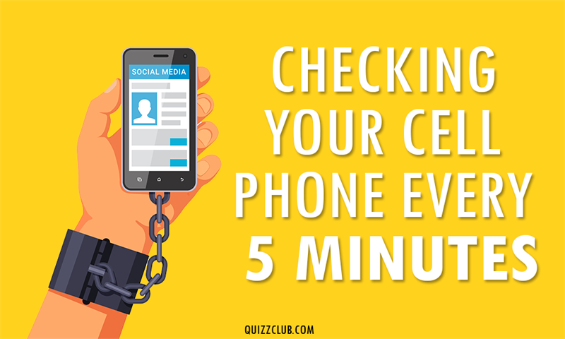 Society Story: Checking your cell phone every 5 minutes