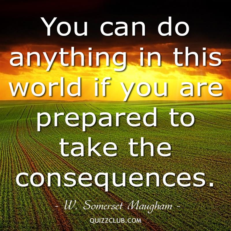 Culture Story: You can do anything in this world if you are prepared to take the consequences