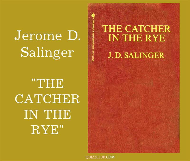 """Culture Story: 3. Jerome D. Salinger """"The Catcher In the Rye"""""""