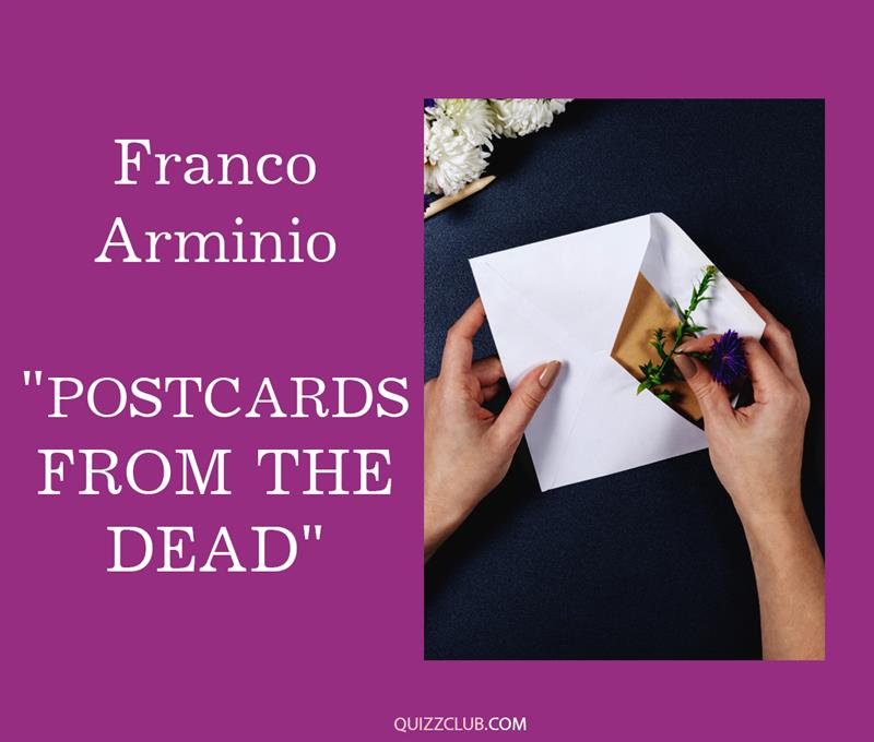 """Culture Story: 5. Franco Arminio """"Postcards from the Dead"""""""
