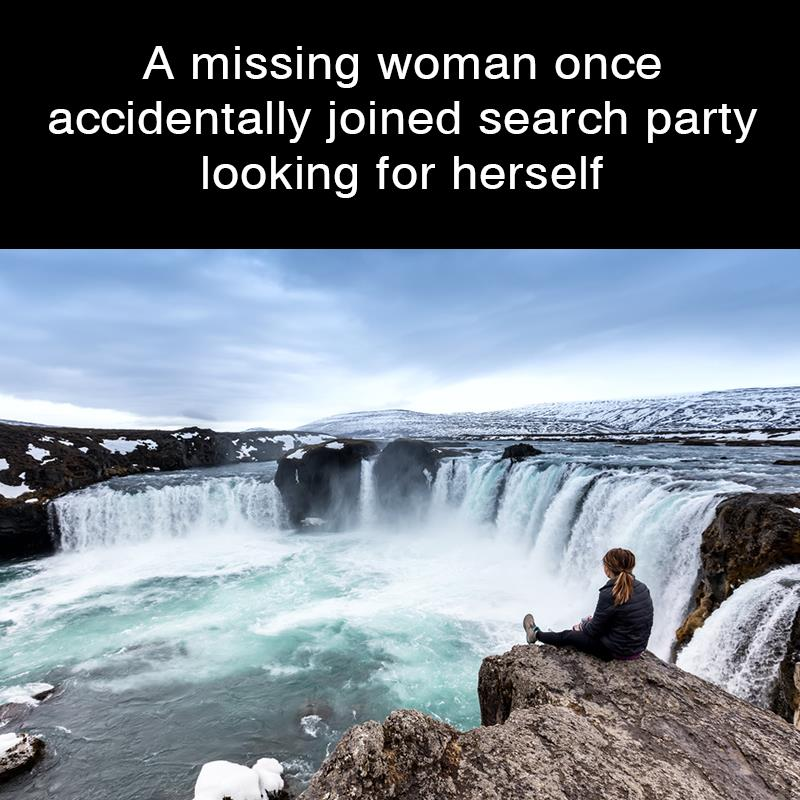 Geography Story: A missing woman once accidentally joined search party looking for herself