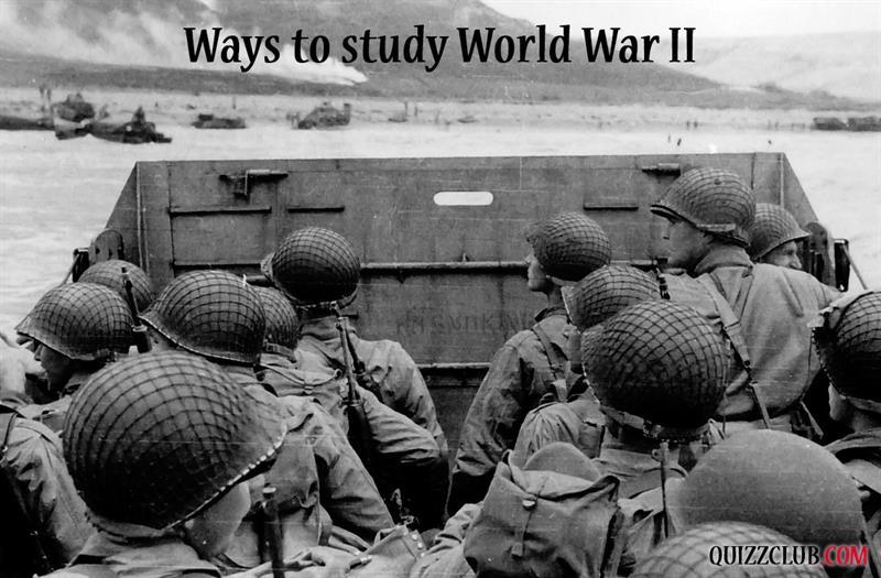 History Story: #4 Ways to study World War II