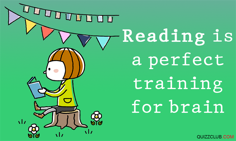 Science Story: #9 Reading is a perfect training for brain