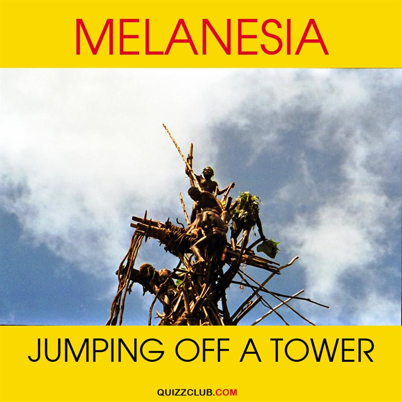 Geography Story: Melanesia: Jumping off a tower