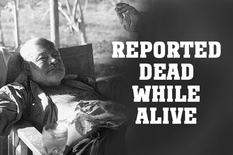 Culture Story: Reported dead while alive.