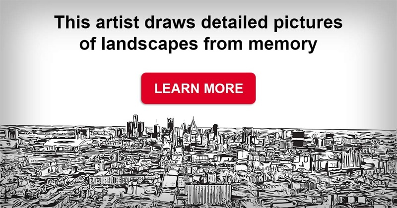 art Story: This artist draws detailed pictures of landscapes from memory