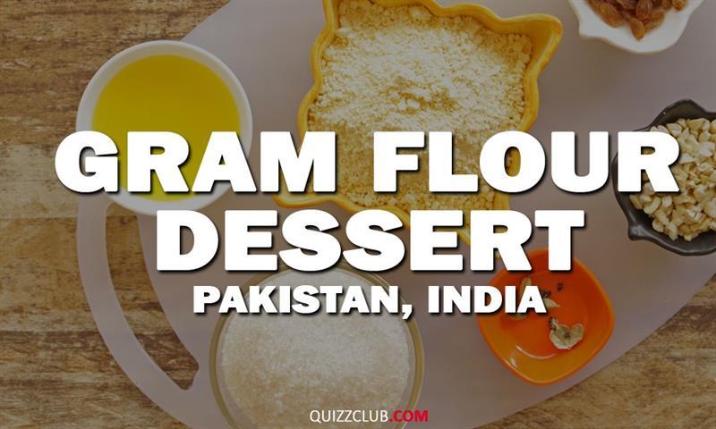 Geography Story: Gram flour dessert (Pakistan, India)