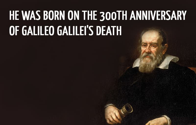 Science Story: He was born on the 300th anniversary of Galileo Galilei's death