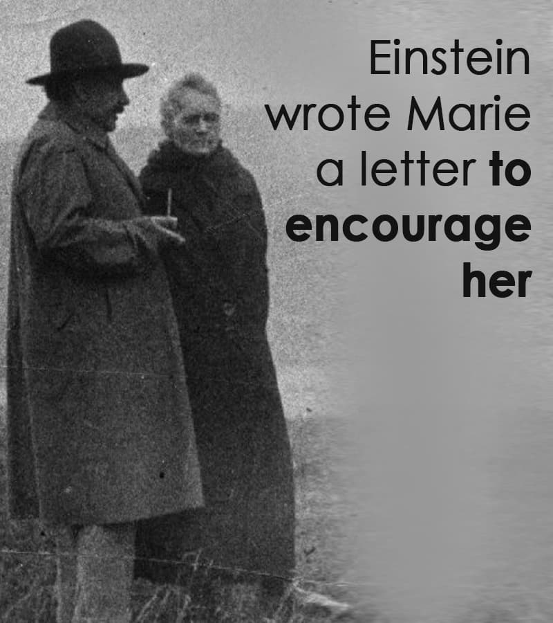 Science Story: Einstein wrote Marie a letter to encourage her