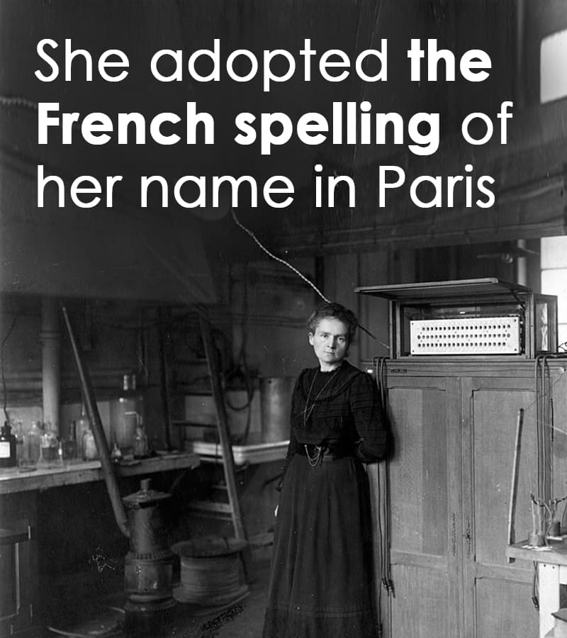 Science Story: She adopted the French spelling of her name in Paris