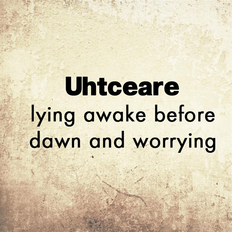 Culture Story: Uhtceare - lying awake before dawn and worrying