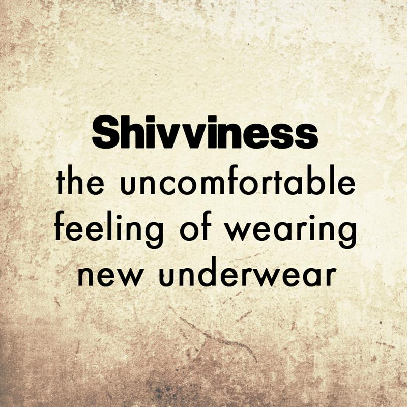 Culture Story: Shivviness is the uncomfortable feeling of wearing new underwear