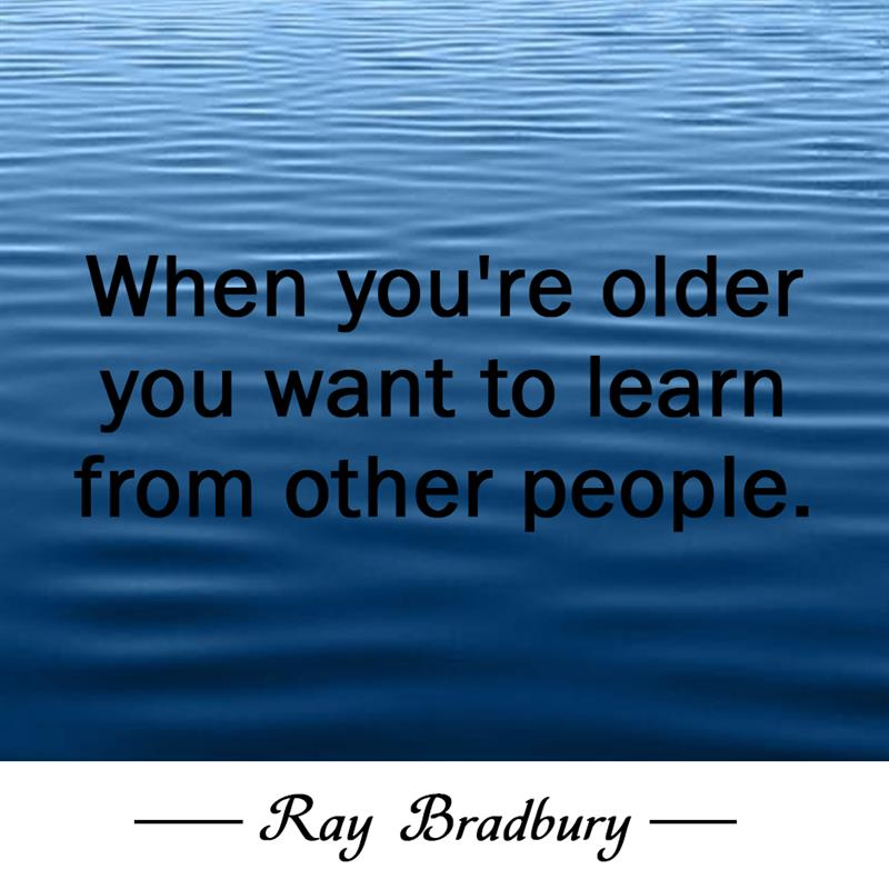 Culture Story: When you're older you want to learn from other people.