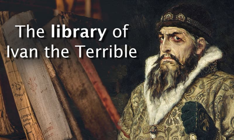 Culture Story: The library of Ivan the Terrible