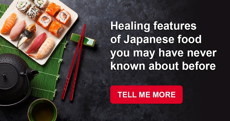 health Story: Healing features of Japanese food you may have never known about before