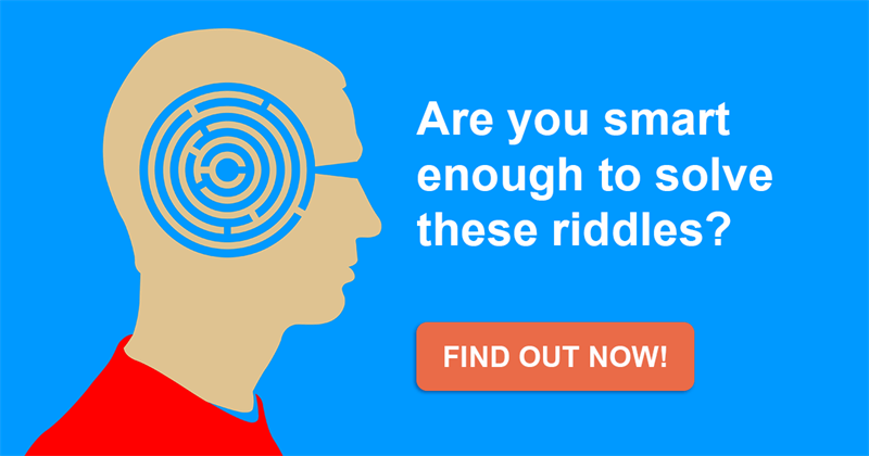Science Story: Test the power of your mind with these 7 tricky riddles