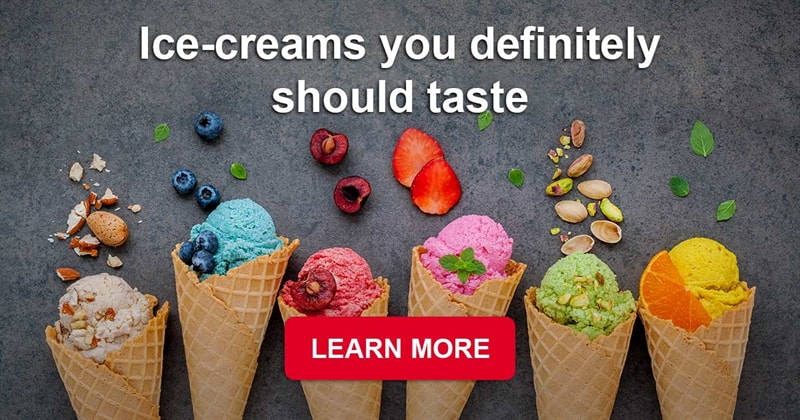 food Story: Unique and extremely delicious ice-creams from all over the world