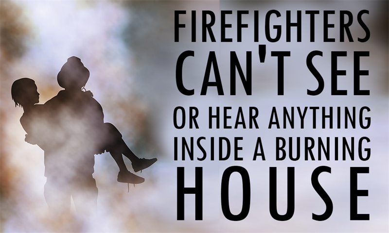 Society Story: Firefighters can't see or hear anything inside a burning house