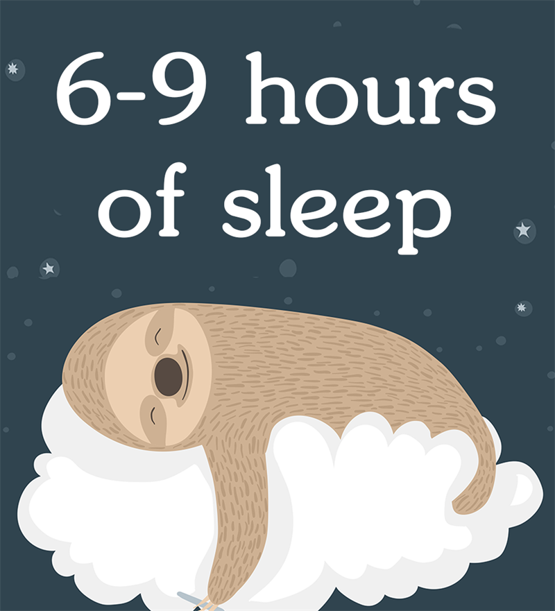 Society Story: 6-9 hours of sleep