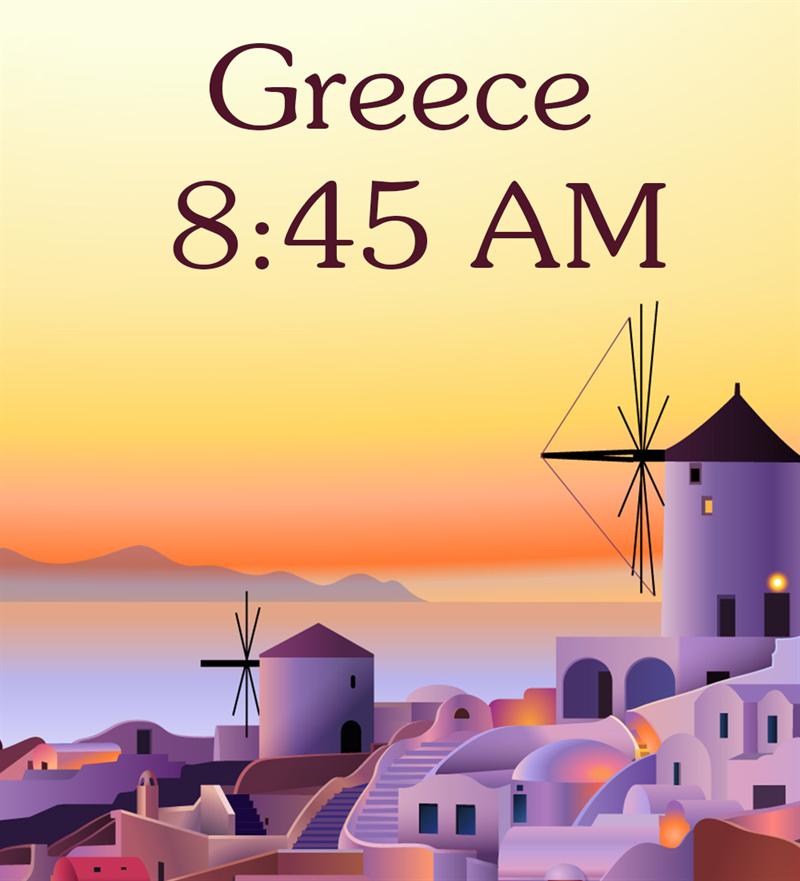 Society Story: Greece, 8:45 AM