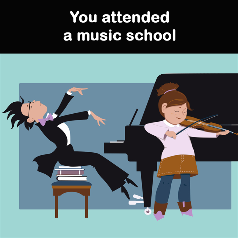 Science Story: You attended a music school