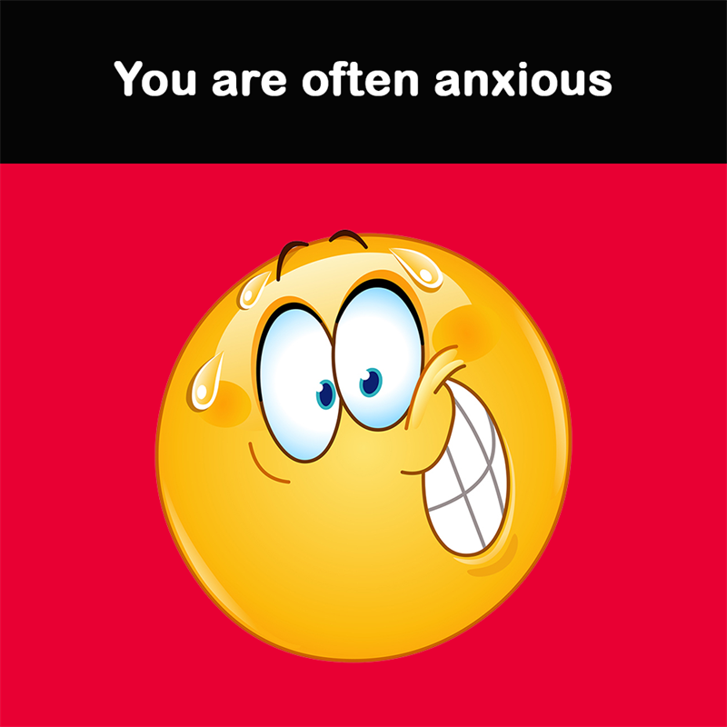 Science Story: You are often anxious
