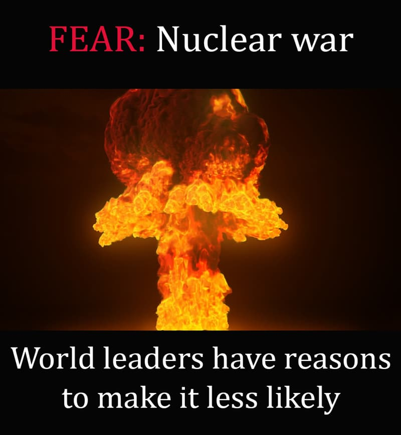 Science Story: Nuclear war - world leaders have reasons to make it less likely