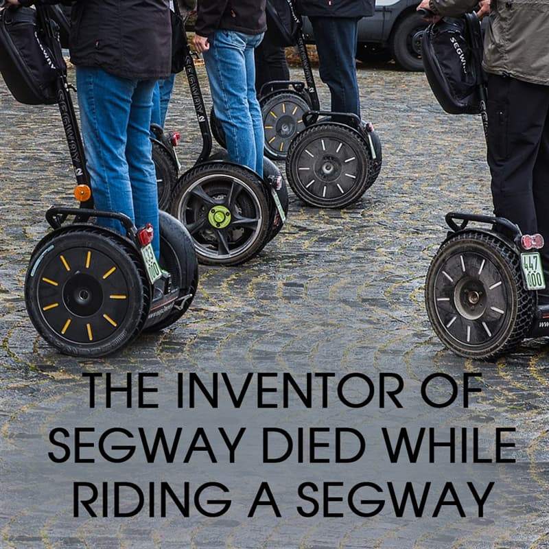 History Story: The inventor of Segway died while riding a Segway