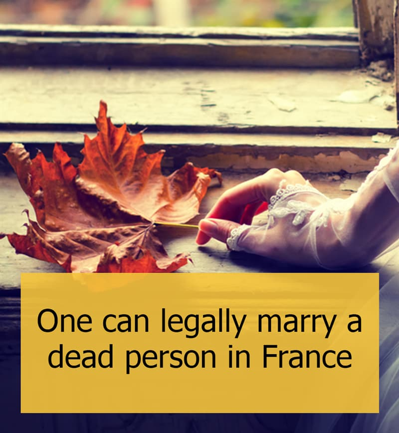 Culture Story: One can legally marry a dead person in France