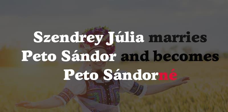 Geography Story: Szendrey Júlia marries Petőfi Sándor and becomes Petőfi Sándorné