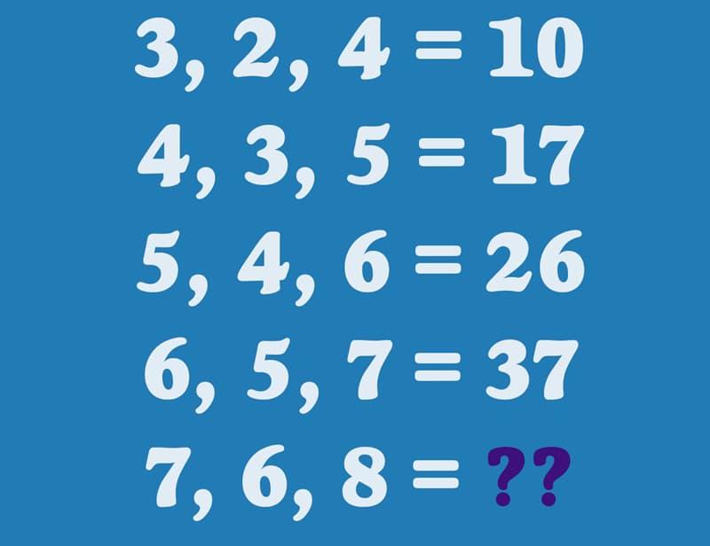 IQ Story: 3, 2, 4 = 10  4, 3, 5 = 17  5, 4, 6 = 26  6, 5, 7 = 37  7, 6, 8 = ??