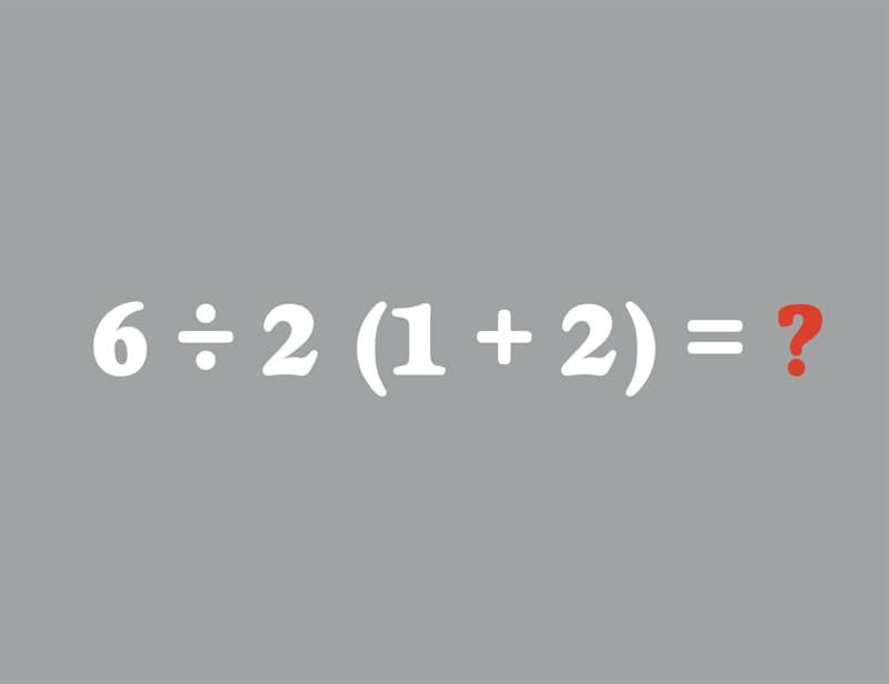 IQ Story: 6÷2(1+2) = ?
