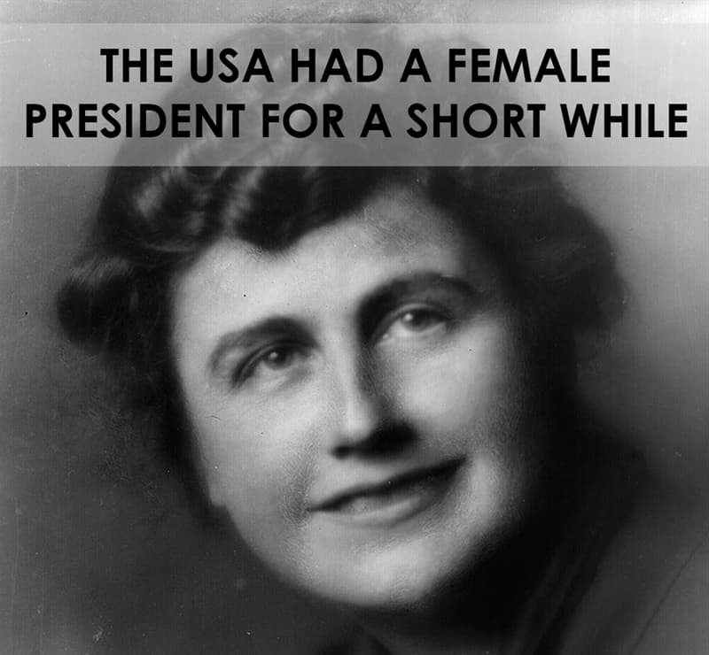 History Story: The USA had a female president for a short while