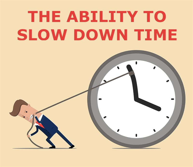 Society Story: The ability to slow down time