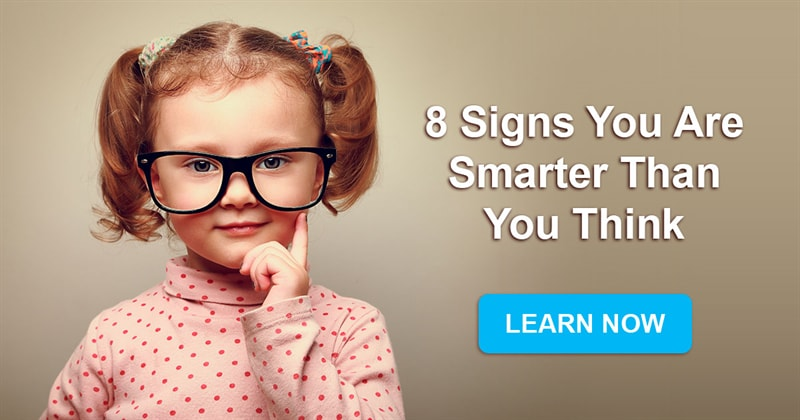 Society Story: 8 Signs you are smarter than you think