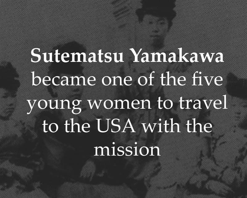 History Story: Sutematsu Yamakawa became one of the five young women to travel to the USA with the mission