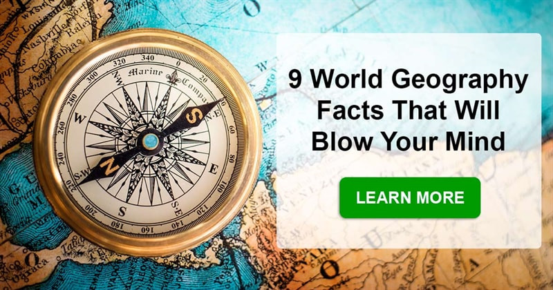 Geography Story: What are the most mind-blowing geography facts?