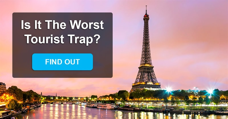 Geography Story: What are the worst tourist traps in the world?