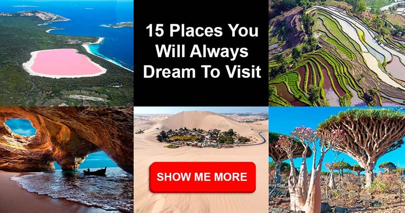 Geography Story: 15 places you will always dream to visit
