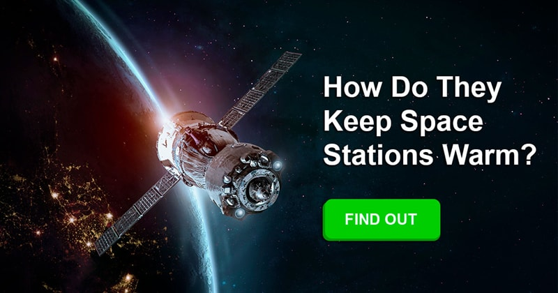 Science Story: Is it hard to keep the space station warm?