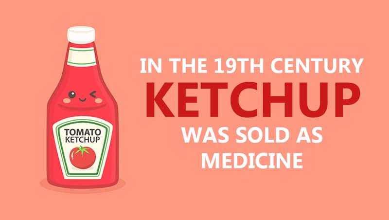 Culture Story: In the 19th century, ketchup was sold as medicine