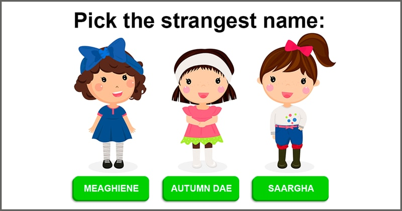 Society Story: What is the cringiest name you have seen/heard given to a child?